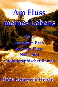 Hans_Georg_van_Herste-Am_Fluss_meines_Lebens_2